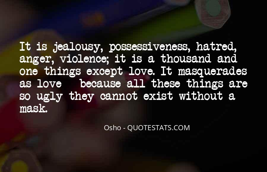 Quotes About Violence And Hatred #1280627