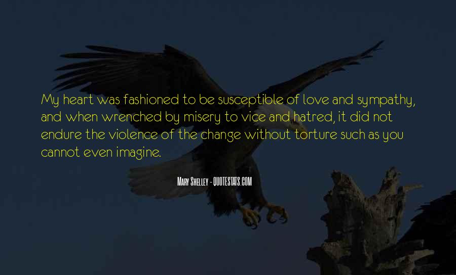 Quotes About Violence And Hatred #1417442