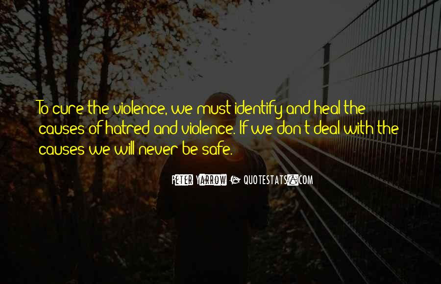 Quotes About Violence And Hatred #1501466
