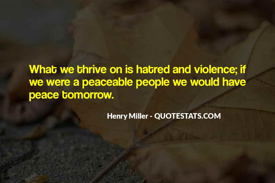 Quotes About Violence And Hatred #1517892