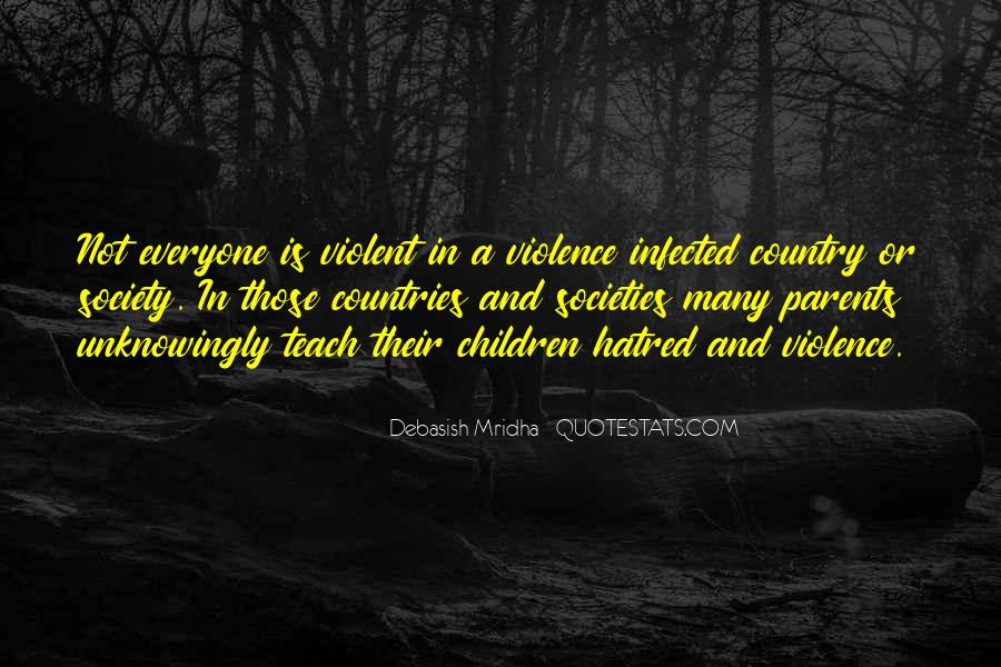 Quotes About Violence And Hatred #1540358