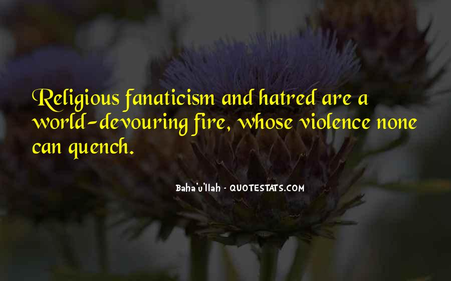 Quotes About Violence And Hatred #1548350