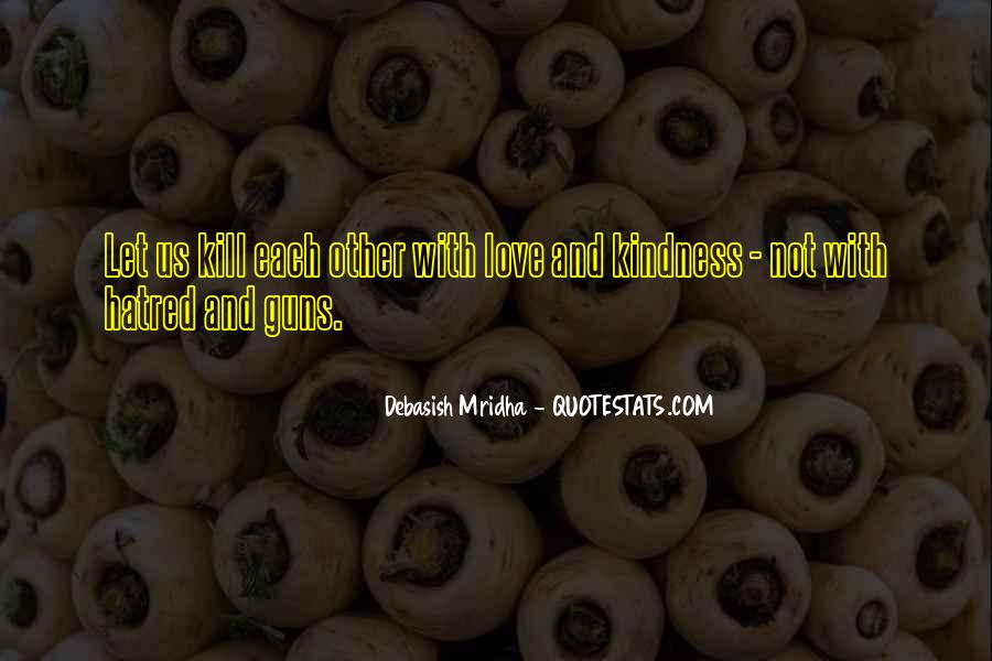 Quotes About Violence And Hatred #1740142