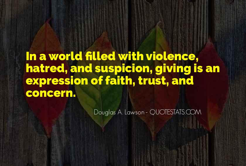 Quotes About Violence And Hatred #1764384