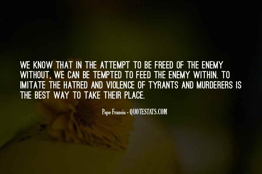 Quotes About Violence And Hatred #1770949