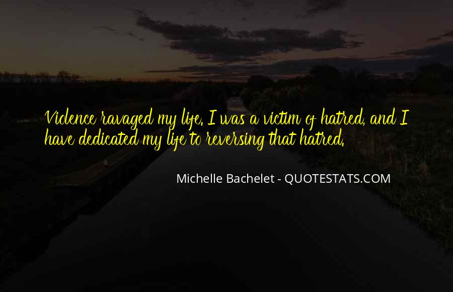 Quotes About Violence And Hatred #1795850