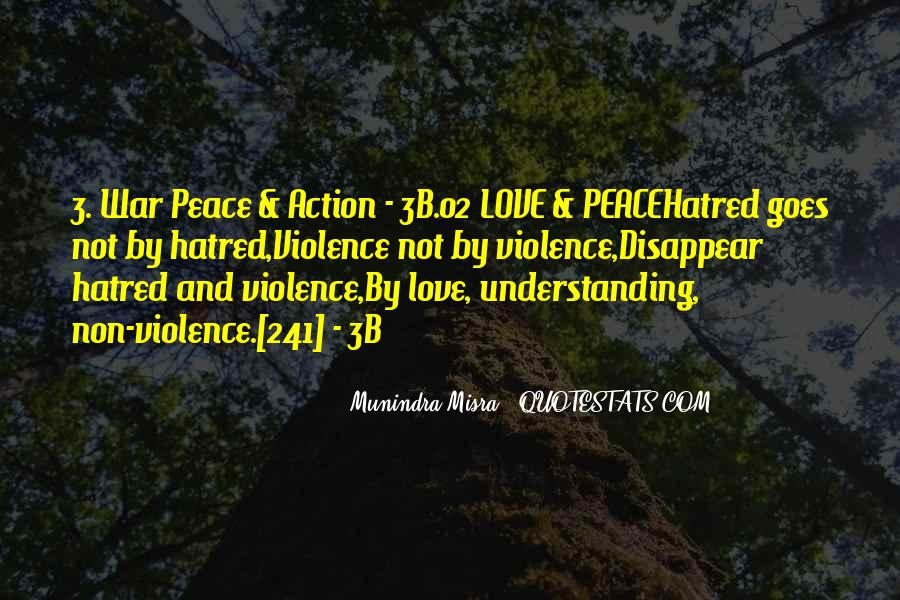 Quotes About Violence And Hatred #1840278