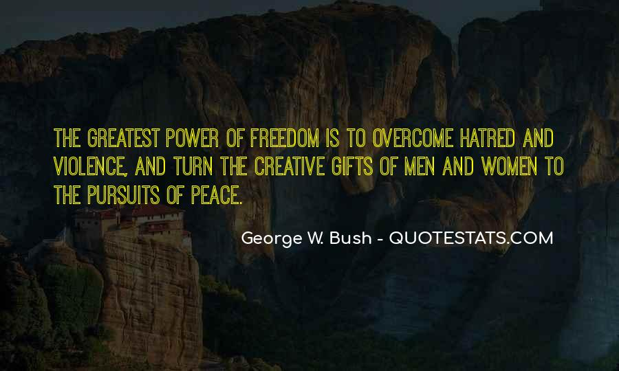 Quotes About Violence And Hatred #1840878