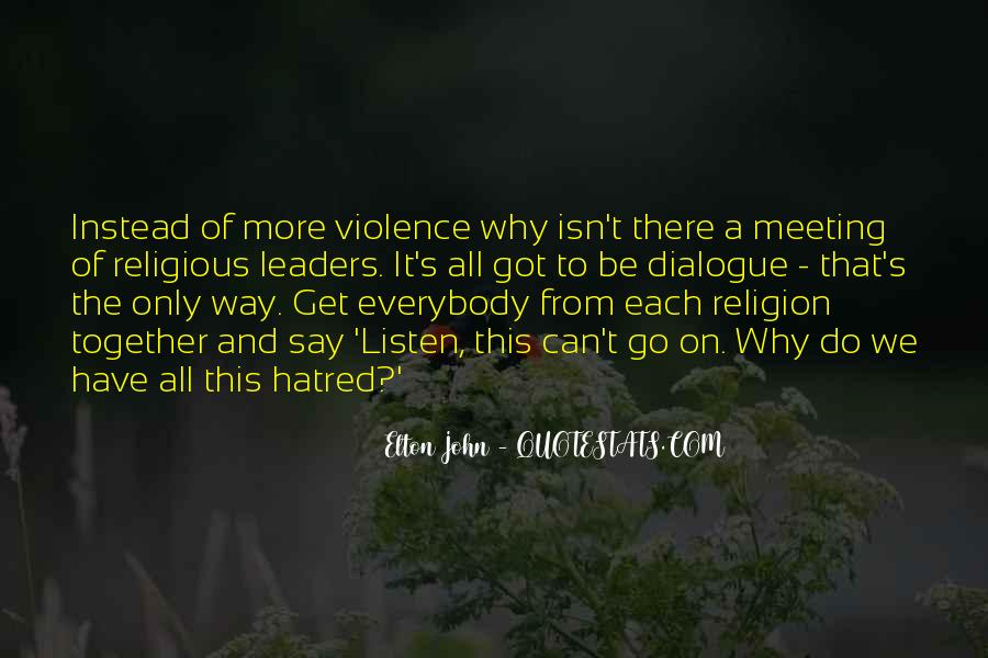 Quotes About Violence And Hatred #1841038