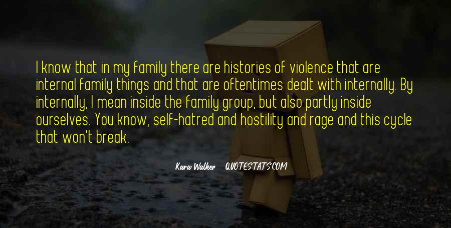 Quotes About Violence And Hatred #201196