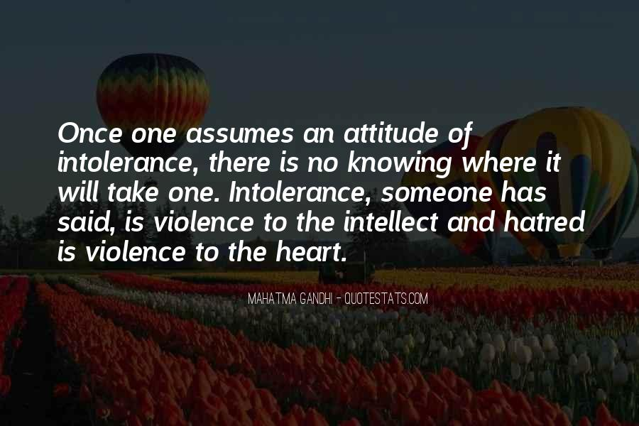 Quotes About Violence And Hatred #258621