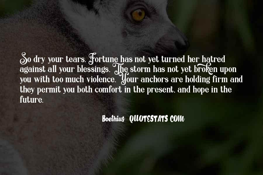 Quotes About Violence And Hatred #307361