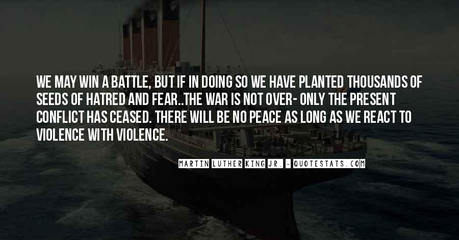 Quotes About Violence And Hatred #341923
