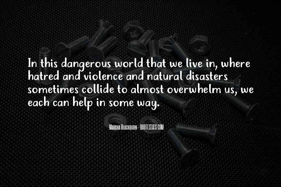 Quotes About Violence And Hatred #588857
