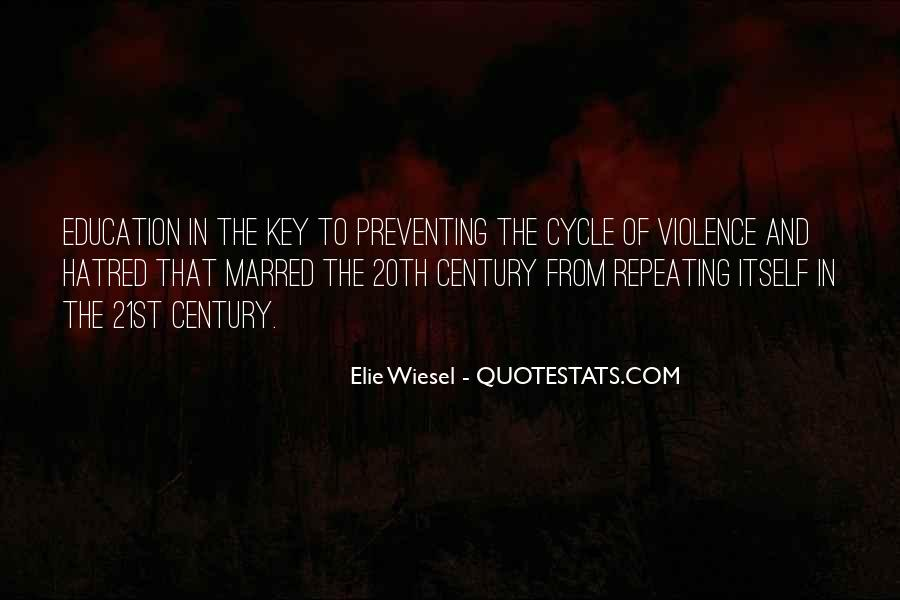 Quotes About Violence And Hatred #612165