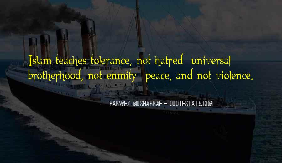 Quotes About Violence And Hatred #759212