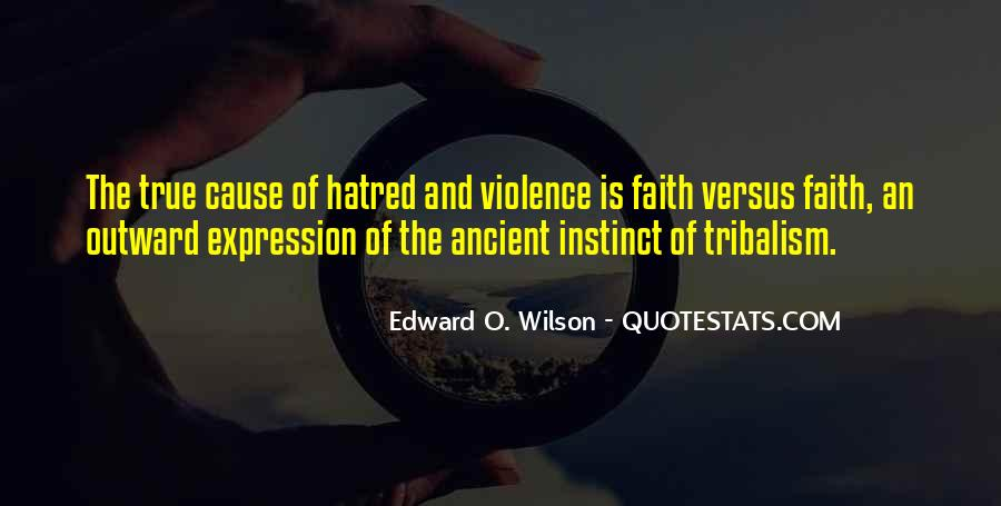 Quotes About Violence And Hatred #819094