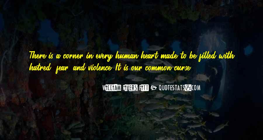 Quotes About Violence And Hatred #911024