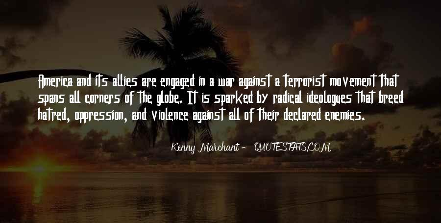 Quotes About Violence And Hatred #916953