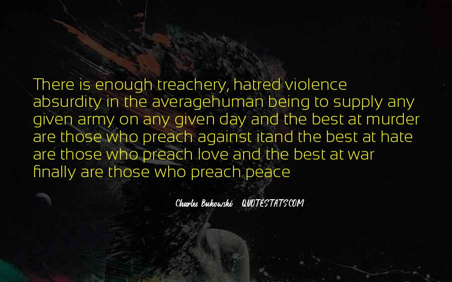 Quotes About Violence And Hatred #958096
