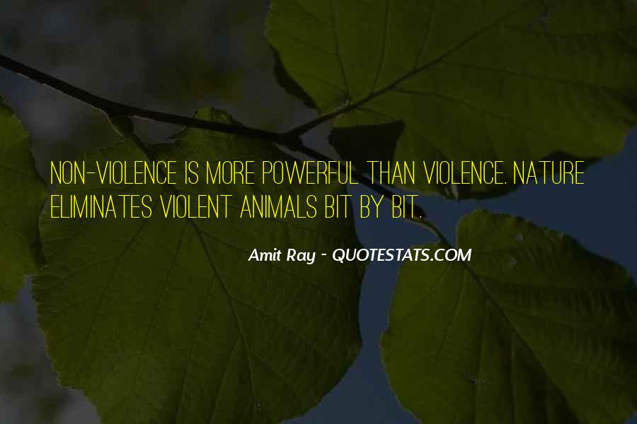 Quotes About Violence And Nonviolence #1832323