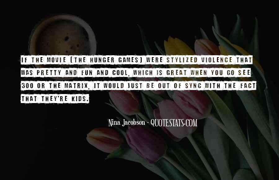 Quotes About Violence In The Hunger Games #932555