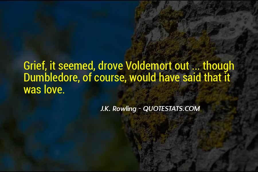 Quotes About Voldemort Love #623892