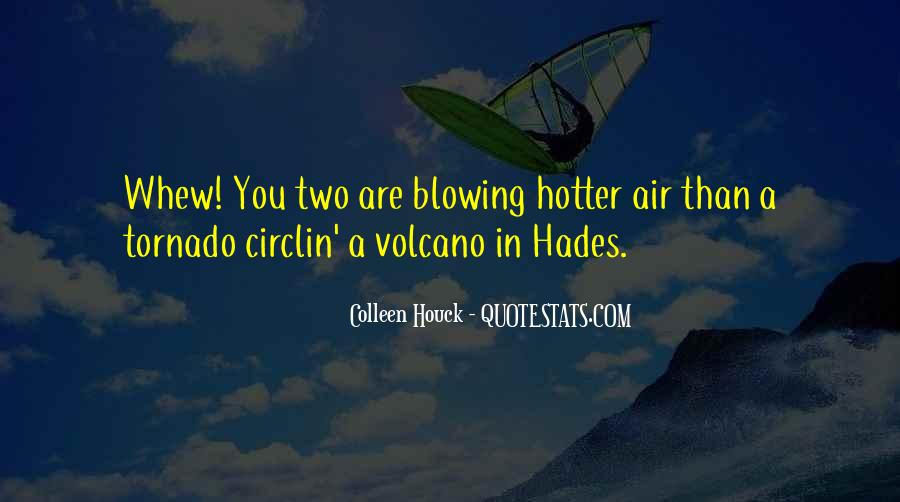 Quotes About Hotter Than #112922