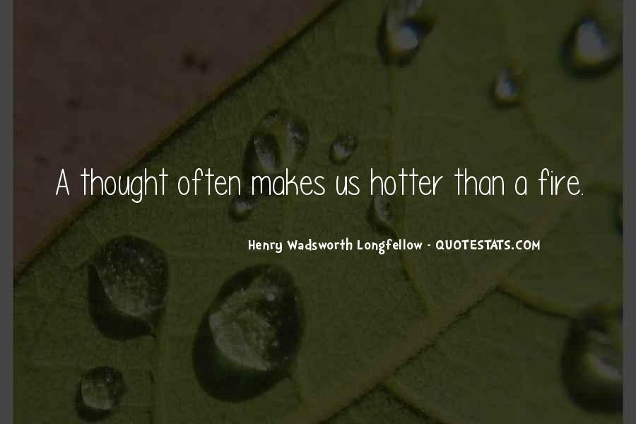 Quotes About Hotter Than #1444853