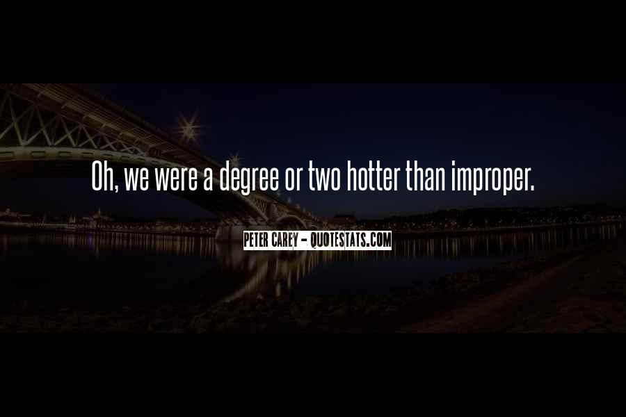 Quotes About Hotter Than #325297
