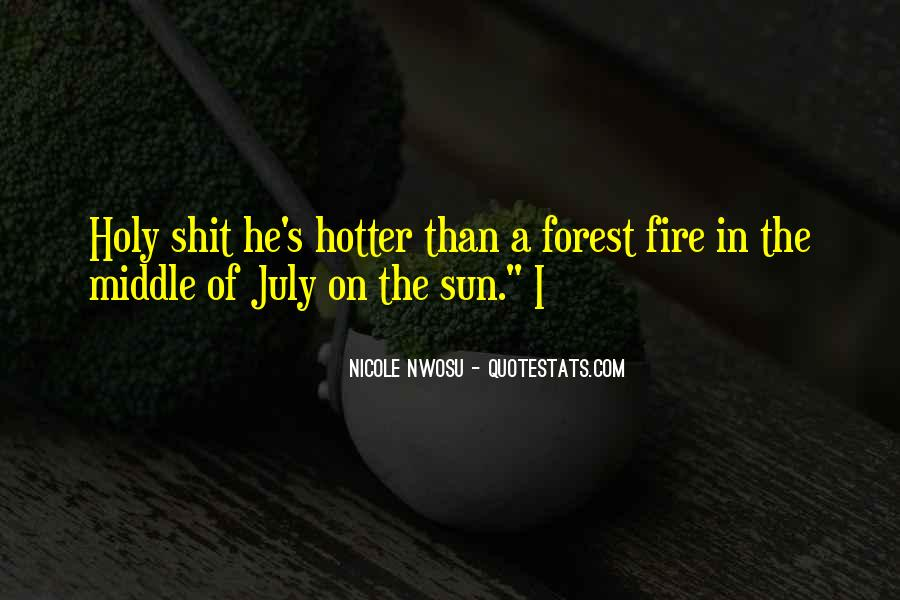 Quotes About Hotter Than #910958
