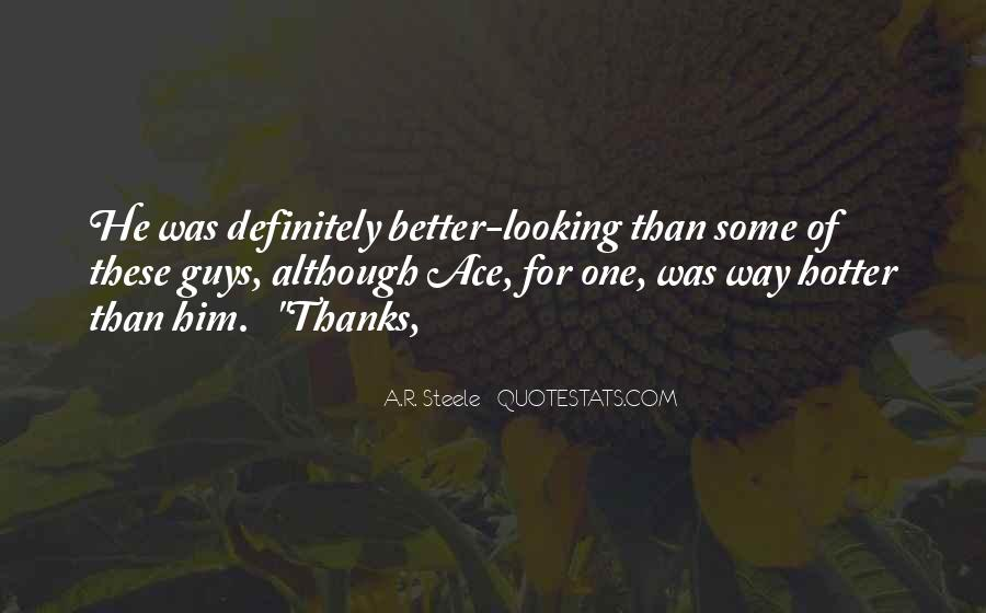 Quotes About Hotter Than #998017