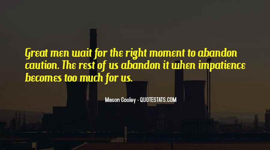 Quotes About Waiting For Great Things #13490