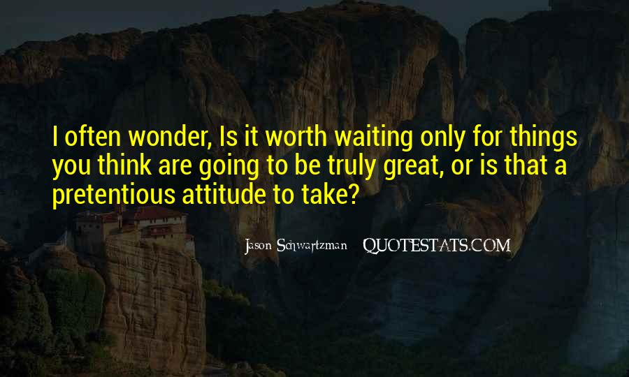 Quotes About Waiting For Great Things #1427046
