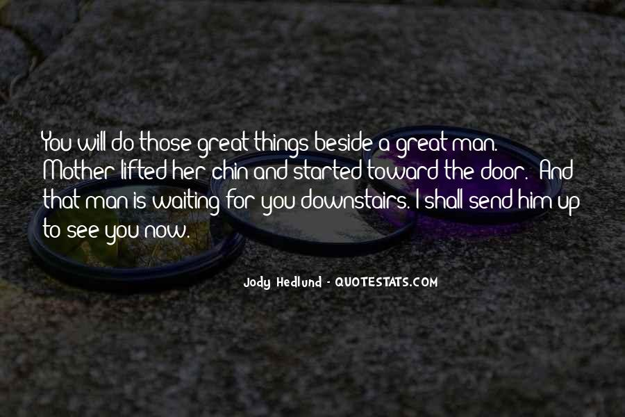 Quotes About Waiting For Great Things #1806509