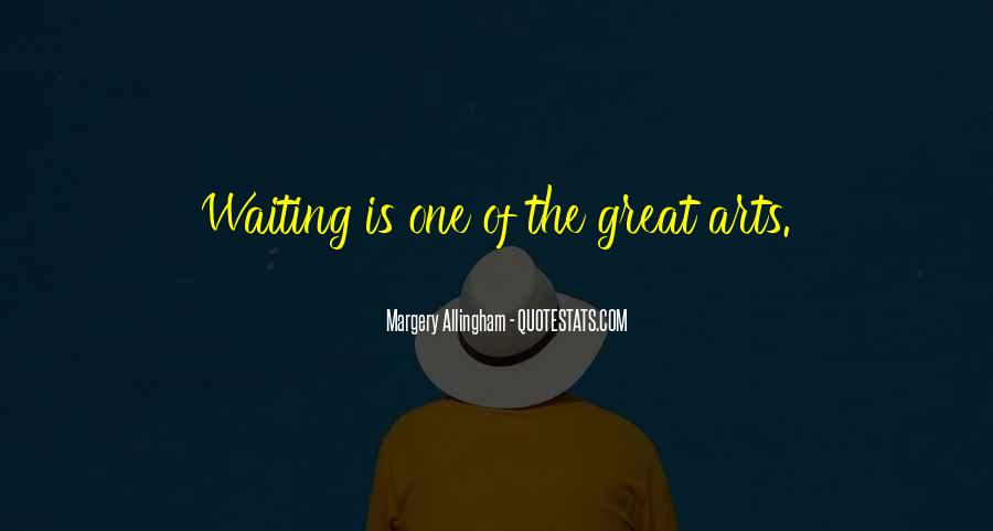 Quotes About Waiting For Great Things #197744