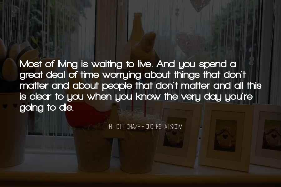 Quotes About Waiting For Great Things #495599