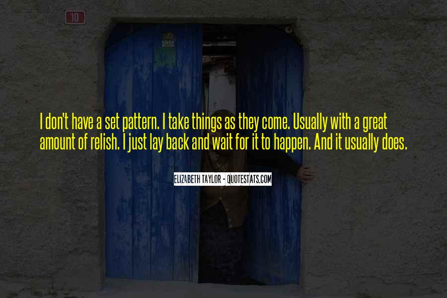 Quotes About Waiting For Great Things #662198