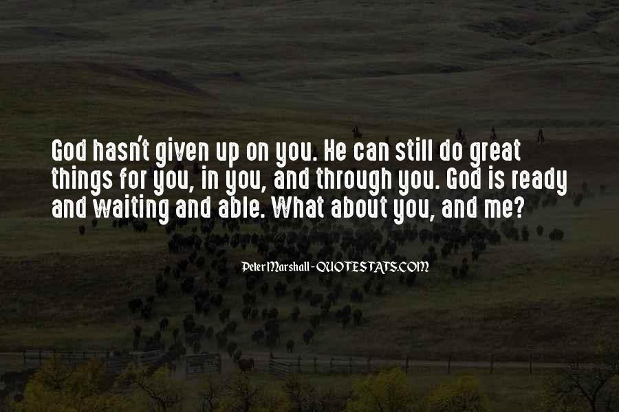 Quotes About Waiting For Great Things #749389