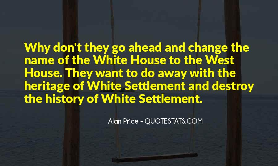 Quotes About Settlement The West #457705