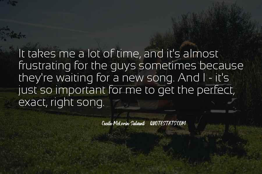 Quotes About Waiting On The Right Guy #871259