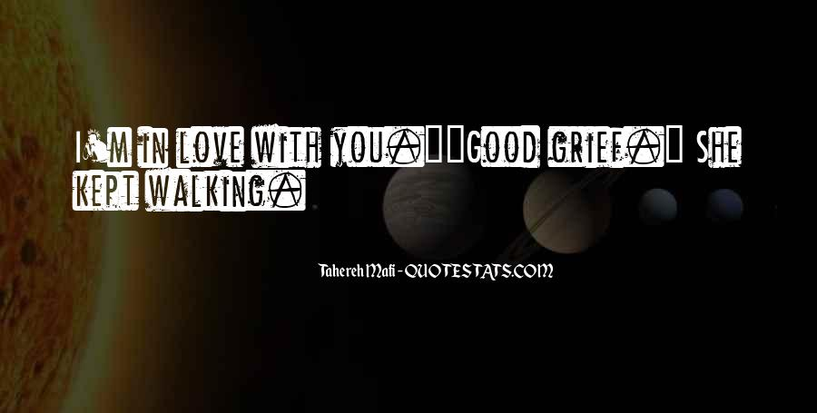 Quotes About Walking Away From The One You Love #487132