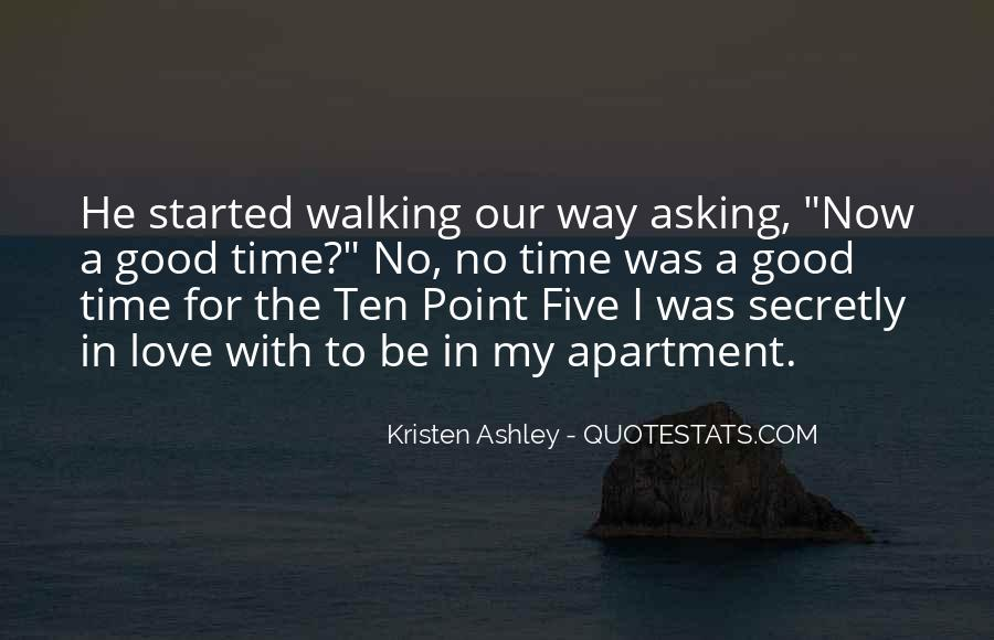 Quotes About Walking Away From The One You Love #520116