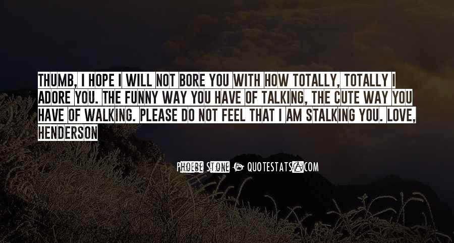 Quotes About Walking Away From The One You Love #522690