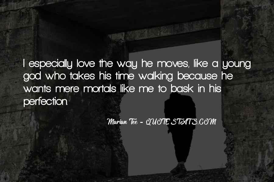 Quotes About Walking Away From The One You Love #556906
