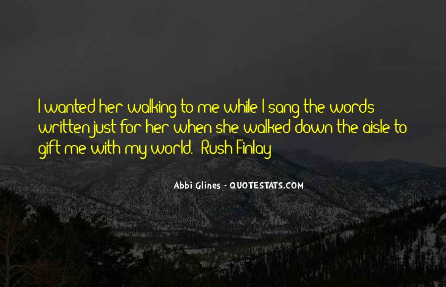 Quotes About Walking Away From The One You Love #570119