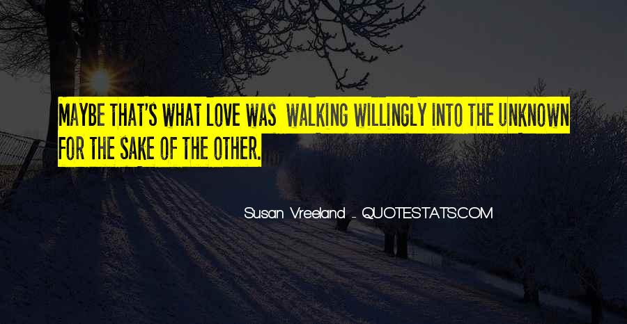 Quotes About Walking Away From The One You Love #88975