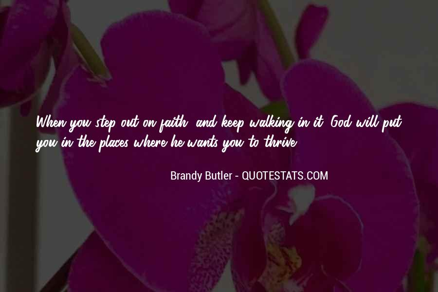 Quotes About Walking In Faith #1179429