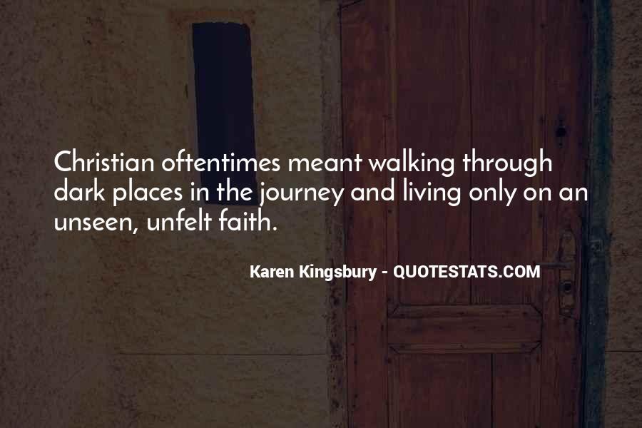 Quotes About Walking In Faith #1786965