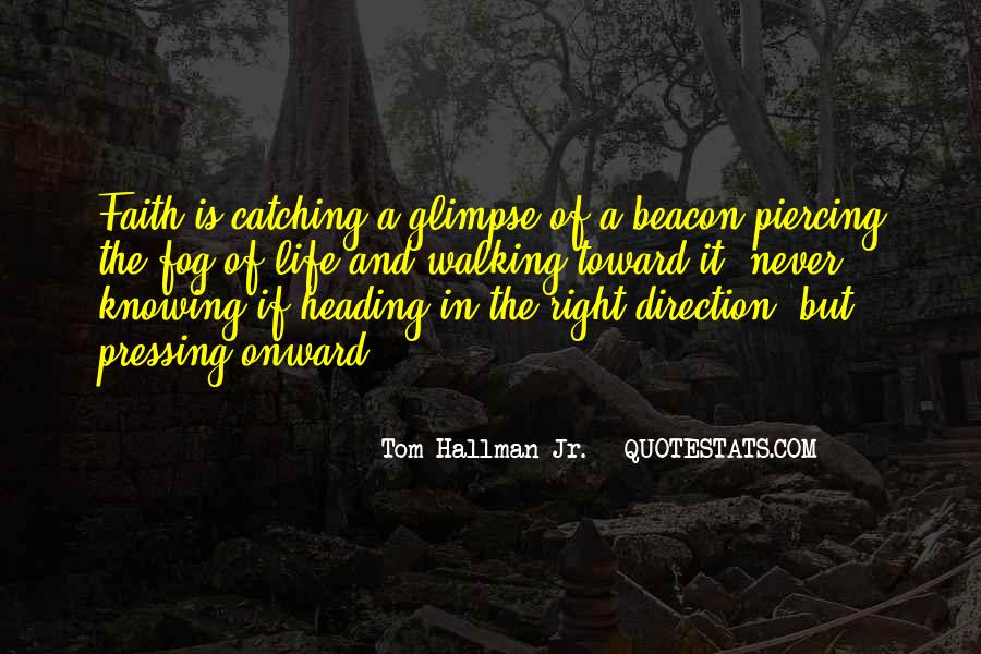 Quotes About Walking In Faith #373960